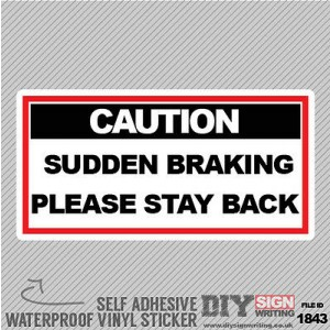 Driving Instructor School Caution Sudden Braking Self Adhesive Vinyl Sticker Dec